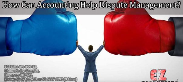 How Can Accounting Help Dispute Management?