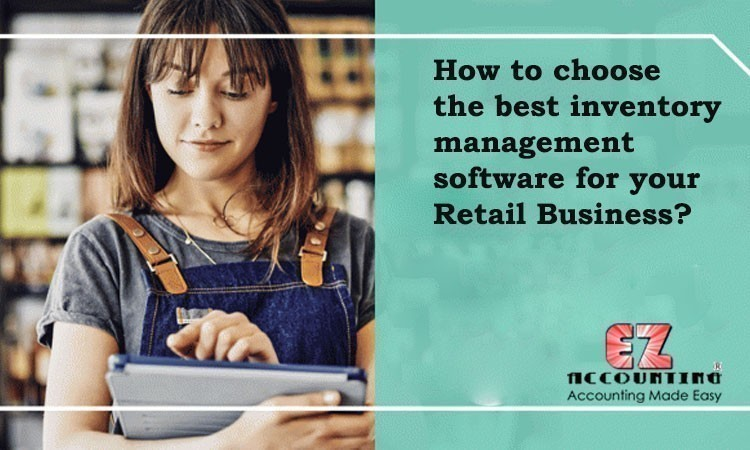 How-to-choose-the-best-inventory-management-software-for-your-Retail-Business